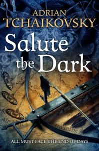 Salute the Dark: Shadows of the Apt book 4